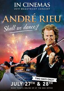 André Rieu 2019 Maastricht Concert: Shall We Dance? - Encore