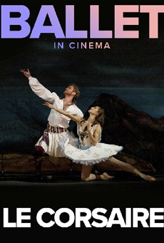 Bolshoi Ballet: Le Corsaire (Recorded)