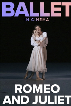 Bolshoi Ballet: Romeo and Juliet (Recorded)