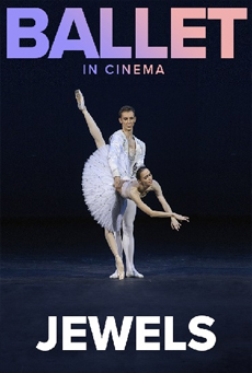 Bolshoi Ballet: Jewels (Live)