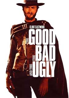 I Can't Believe You Haven't Seen...The Good, The Bad & The Ugly