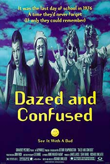 I Can't Believe You Haven't Seen... Dazed and Confused